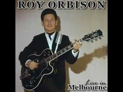 Roy Orbison.....The Actress