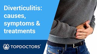 What is diverticulitis? Causes, symptoms, treatment & more