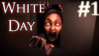 WHITE DAY   Korean Horror Game | Part 1