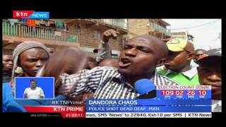 Dandora is in fever pitch as police kill innocent Mabea forcing residents to protest the murder