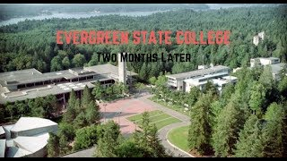 Evergreen State College: Two Months Later