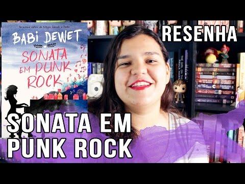 SONATA EM PUNK ROCK (BABI DEWET): RESENHA | Bruna Miranda #007