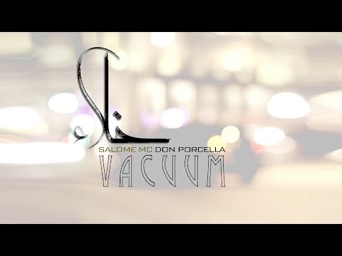 Vacuum by SalomeMC and featuring Don Porcella