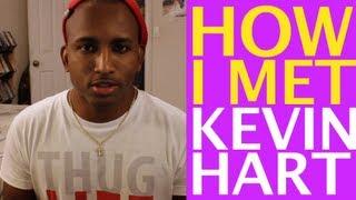 How I met Kevin Hart