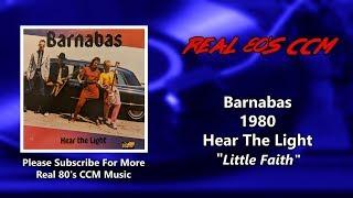 Barnabas - Little Faith (HQ)
