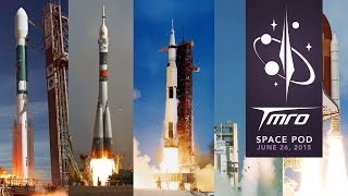 Top 5 Rockets of All Time - Space Pod 06/26/15