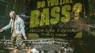 Do You Like Bass? vs. Public Enemy - (Dj Snake Mashup Ultra 2018)Leer descripción