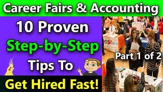 How Do I Get A Job In Accounting With No Experience? (10 Proven Career Fair Networking Tips)