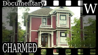 CHARMED - WikiVidi Documentary