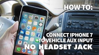 How to Use iPhone 7 with No Headphone Jack in Your Car – Listen to Music on Aux Input