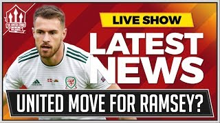 Pogba OUT Aaron Ramsey IN? Man Utd News Now