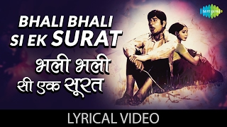 Bhali Bhali Si Ek Surat with lyrics - YouTube