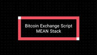 Mean Stack - Bitcoin Exchange Script