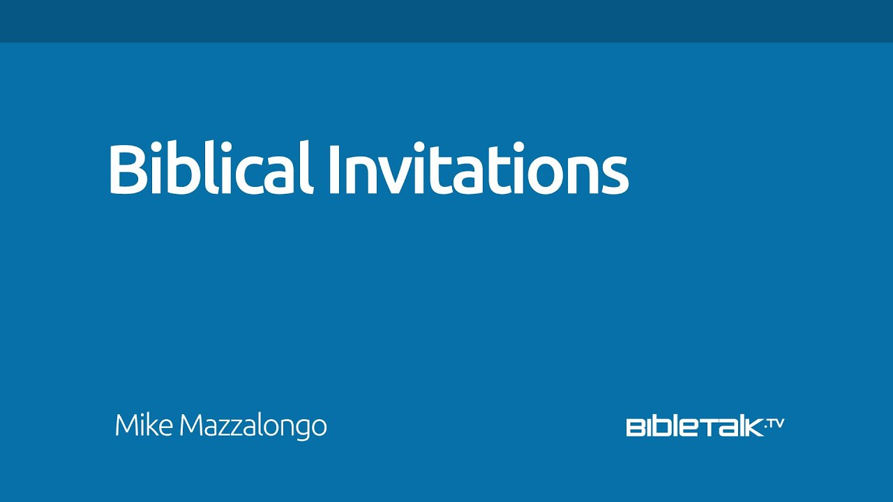Biblical Invitations