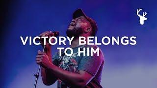 Victory Belongs To Him - Alton Eugene   Bethel Music Worship