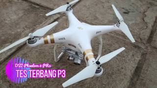Test terbang dji phantom 3 pro