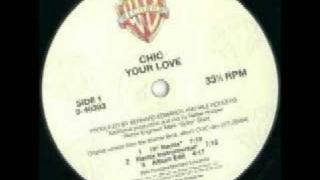 "Chic - Your Love (12"" Remix)"