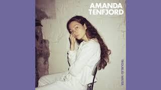 Amanda Tenfjord Troubled Water