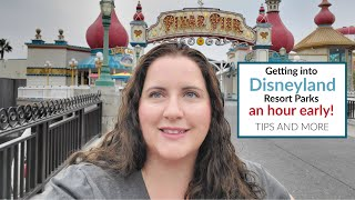 Getting Into Disneyland An Hour Early? Tips And Mistakes: Magic Morning And Extra Magic Hour!