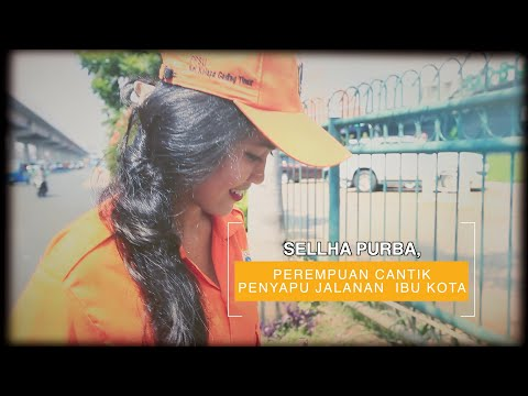 Sellha Purba, Perempuan Cantik Penyapu Jalanan Ibu Kota