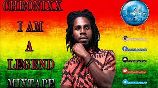 CHRONIXX I AM A LEGEND MIXTAPE#BADBAD
