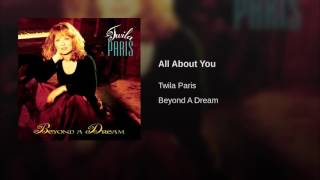 106 TWILA PARIS All About You