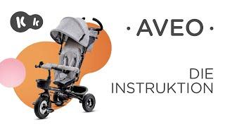 Wie wird das AVEO-Dreirad mit Drehsitz von Kinderkraft zusammengebaut | Gebrauchsanweisung