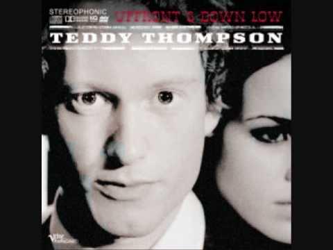 "TEDDY THOMPSON - ""TONIGHT WILL BE FINE"""