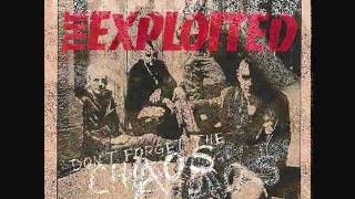 Exploited - Propaganda - DONT FORGET THE CHAOS