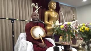 Ven Kukulpane Sudassi Thero - Sabbasawa Sutra - 1 Calgary April  2017