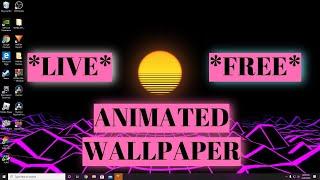 FREE *ANIMATED WALLPAPER* WINDOWS 10