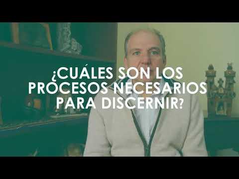 Los procesos necesarios para discernir