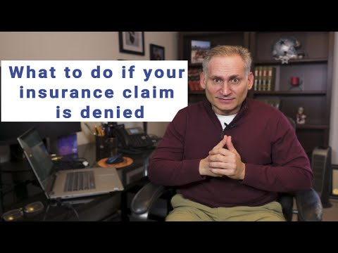 , title : 'What to do When an Insurance Company Denies Your Claim