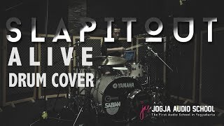 SLAPITOUT   ALIVE   DRUM COVER By WINALDY SENNA