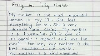 Write a Short Essay on My Mother   English
