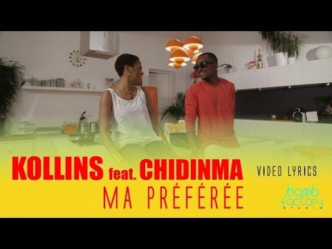 KOLLINS Ft. CHIDINMA - Ma préférée - Video Lyrics