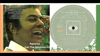 Johnny Mathis - Aquarius (Let The Sunshine In) 'Vinyl'