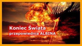 Koniec Świata w przepowiedni ALBINA