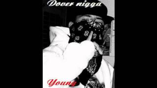 """Young Puppett ft-Trigga- """"Im from Dover"""""""