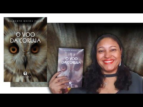 O VOO DA CORUJA, de Gilberto Rocha Filho