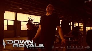 Down Royale - Shadow State | Official Video
