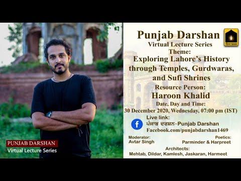 "Haroon Khalid ""Exploring Lahore's History through Temples, Gurdwaras, and Sufi Shrine"" PunjabDarshan"