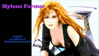 AT THE END OF THE NIGHT Mylene Farmer English Words for Au Bout De La Nuit 4 32