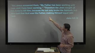 Studies in John - #31: That Day Was the Sabbath