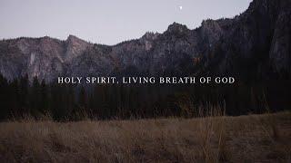 Holy Spirit Living Breath of God