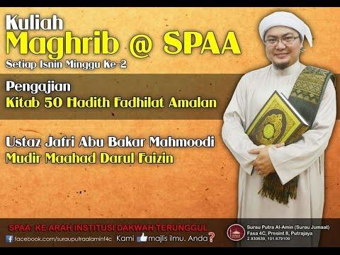 Ustaz Jafri Abu Bakar Al-Mahmoodi -  Kitab 50 Hadith Fadhilat Amalan (m/s 1-2) - 11 Mei 2015