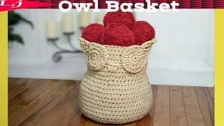 Crochet Basket - How To Crochet An Owl Basket