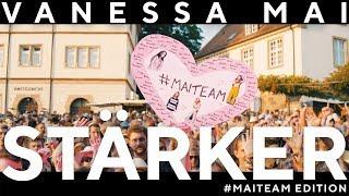 VANESSA MAI   STÄRKER (#MAITEAM Edition)
