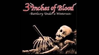 3 Inches of Blood - Journey To The Promiseland