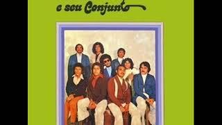 Nonato & Seu Conjunto - LP 1974 - Album Completo/Full Album